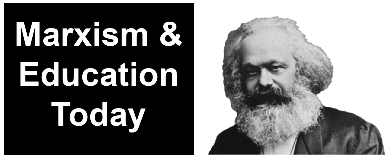 Marxism & Education Today